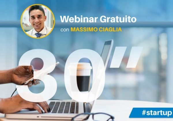 Webinar Gratuito: come trasformare la tua idea di business in una startup