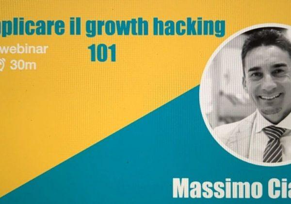 Webinar #8 Applicare il Growth Hacking 101