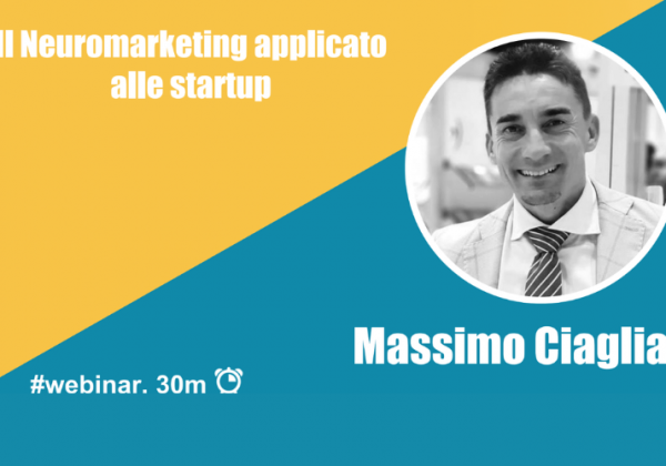 Webinar: Il neuromarketing applicato alle startup
